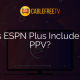 Does ESPN Plus Include UFC PPV?