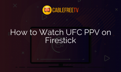 How to Watch UFC PPV on Firestick
