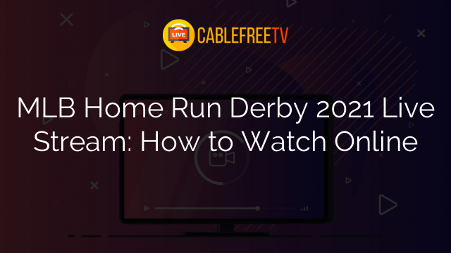 MLB Home Run Derby 2021 Live Stream: How to Watch Online