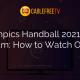 Olympics Handball 2021 Live Stream: How to Watch Online